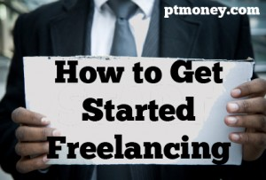 How to Get Started Freelancing