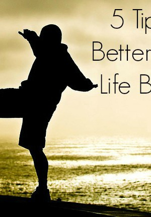 5 Tips for a Better Work-Life Balance
