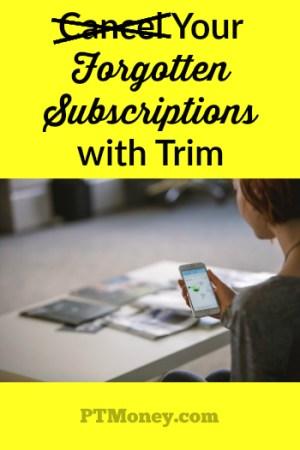 Cancel Your Forgotten Subscriptions with Trim (AskTrim.com Review)
