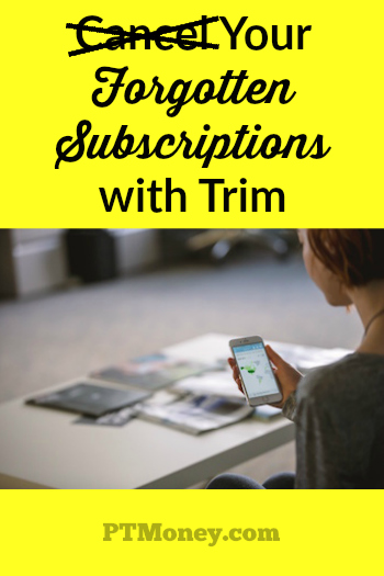 This program, Trim, co-founded by Yale graduates Thomas Smyth and Dan Petkevich, will track your subscriptions and allow you to easily cancel any you no longer want or need.