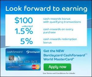 Barclaycard CashForward World MasterCard $100 Bonus Review