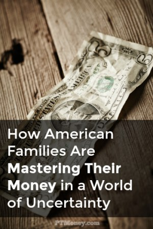 How American Families Are Mastering Their Money in a World of Uncertainty