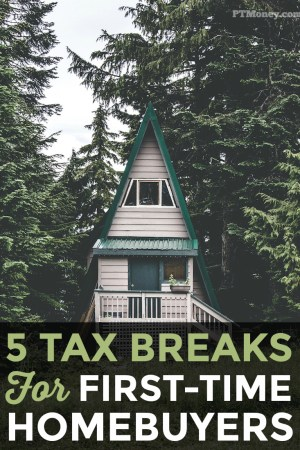 5 Tax Breaks for First Time Homebuyers