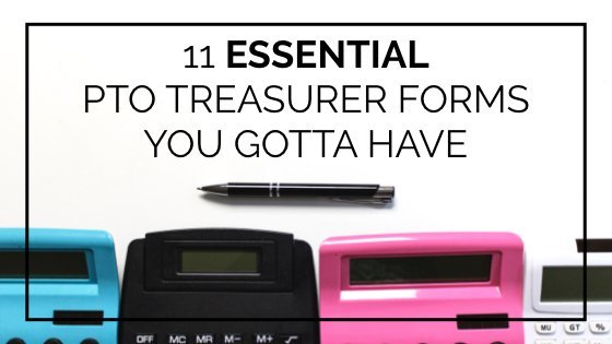 11 PTO Treasurer forms you'll need to stay organized and do your job as Treasurer of your PTO or PTA! #ptoanswers #pto #pta #treasurer