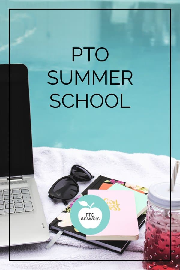 pto summer school for pto PTA leaders