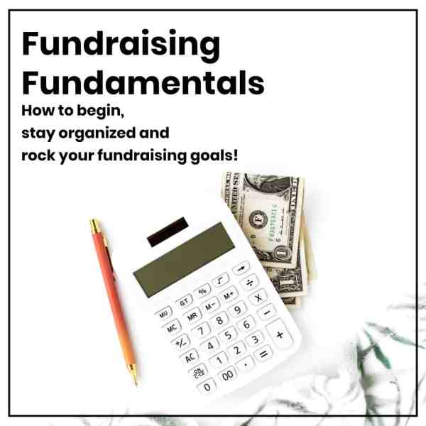 Fundraising Fundaments: Essential Training for PTA PTO Fundraising Chairs