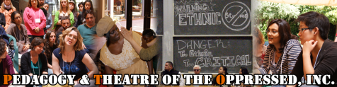 Pedagogy and Theatre of the Oppressed, Inc.