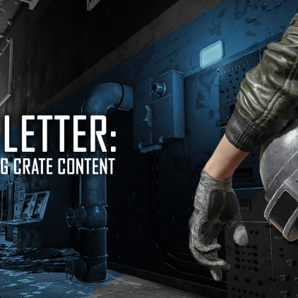 Dev Letter – Improving Crate Content