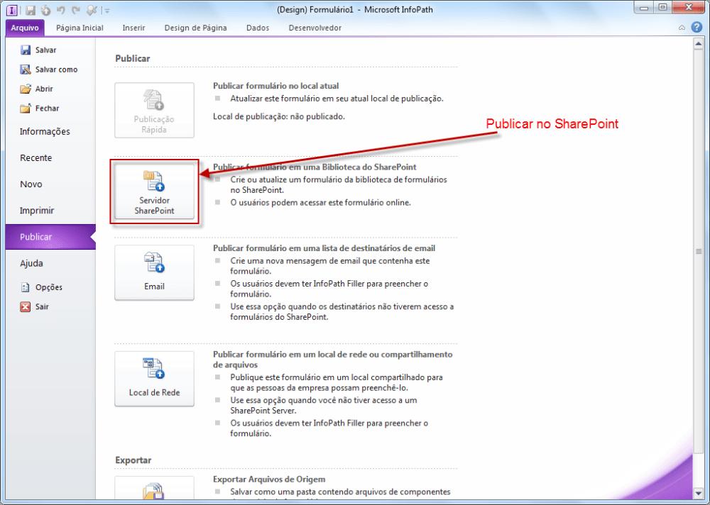 Publicando Formulário InfoPath no SharePoint (5/6)