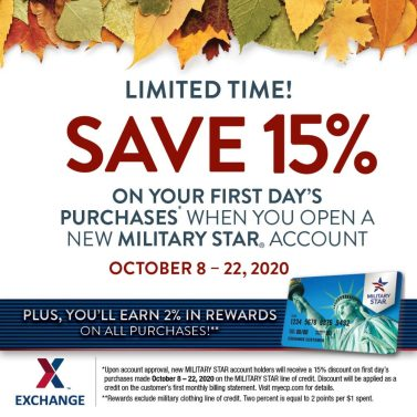 The MILITARY STAR card is offering new cardholders 15% off all their first day's purchases Oct. 8 to 22.
