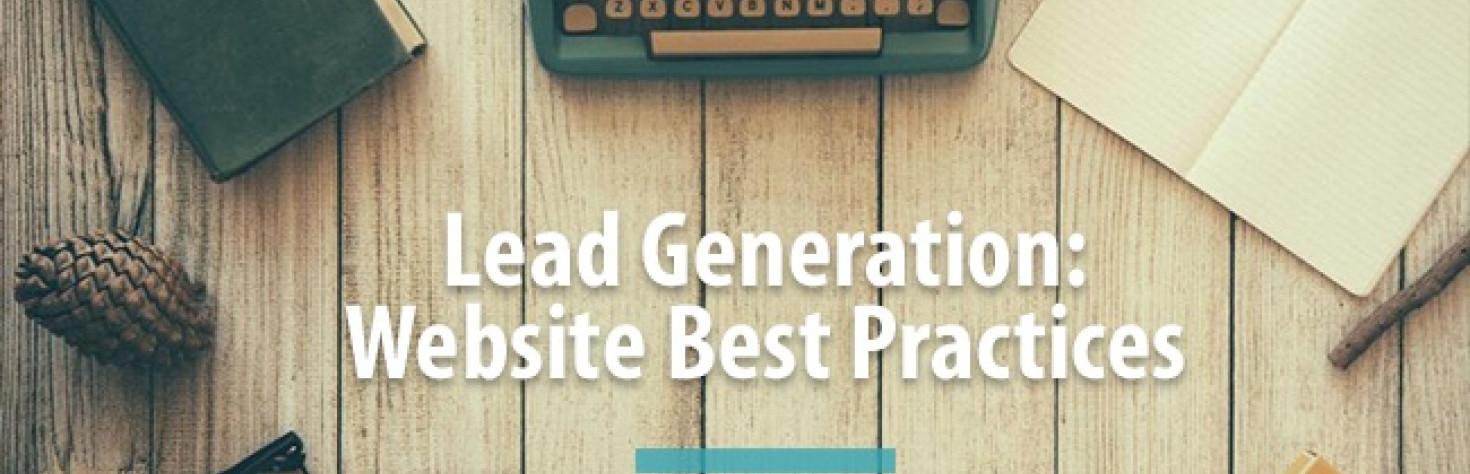 Lead Generation: Website Best Practices