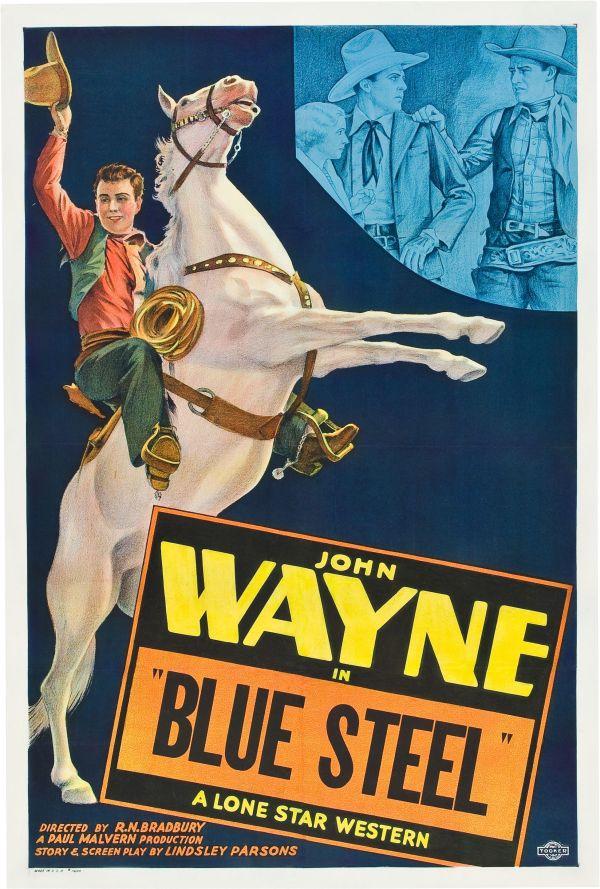 Blue Steel (1934), film with John Wayne as U.S. Marshal
