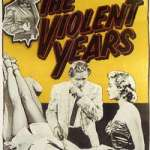 The Violent Years, 1956
