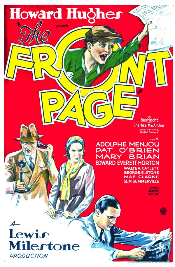 The Front Page, 1931 by Howard Hughes