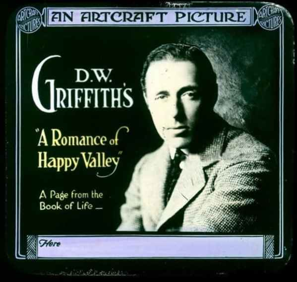 A Romance of Happy Valley, 1919 directed by D. W. Griffith