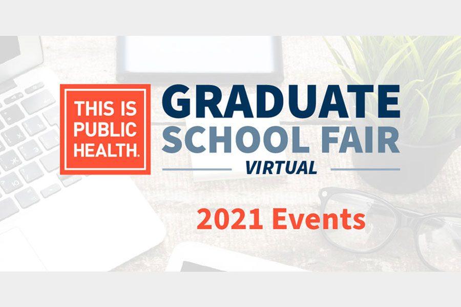 This is Public Health Virtual Graduate School Fair - 2021 Events