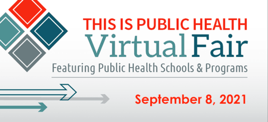 Featuring Public Health Schools and Programs - September 8, 2021