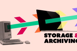Storage and archiving