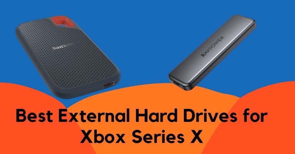 Best External Hard Drives for Xbox Series X