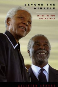 Book cover of Beyond the Miracle: Inside the New South Africa by Allister Sparks © University Of Chicago Press | Amazon.com