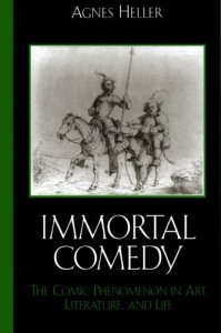 Book cover of Immortal Commedy: The Comic Phenomenon in Art, Literature, and Life by Agnes Heller © Lexington Books | Amazon.com