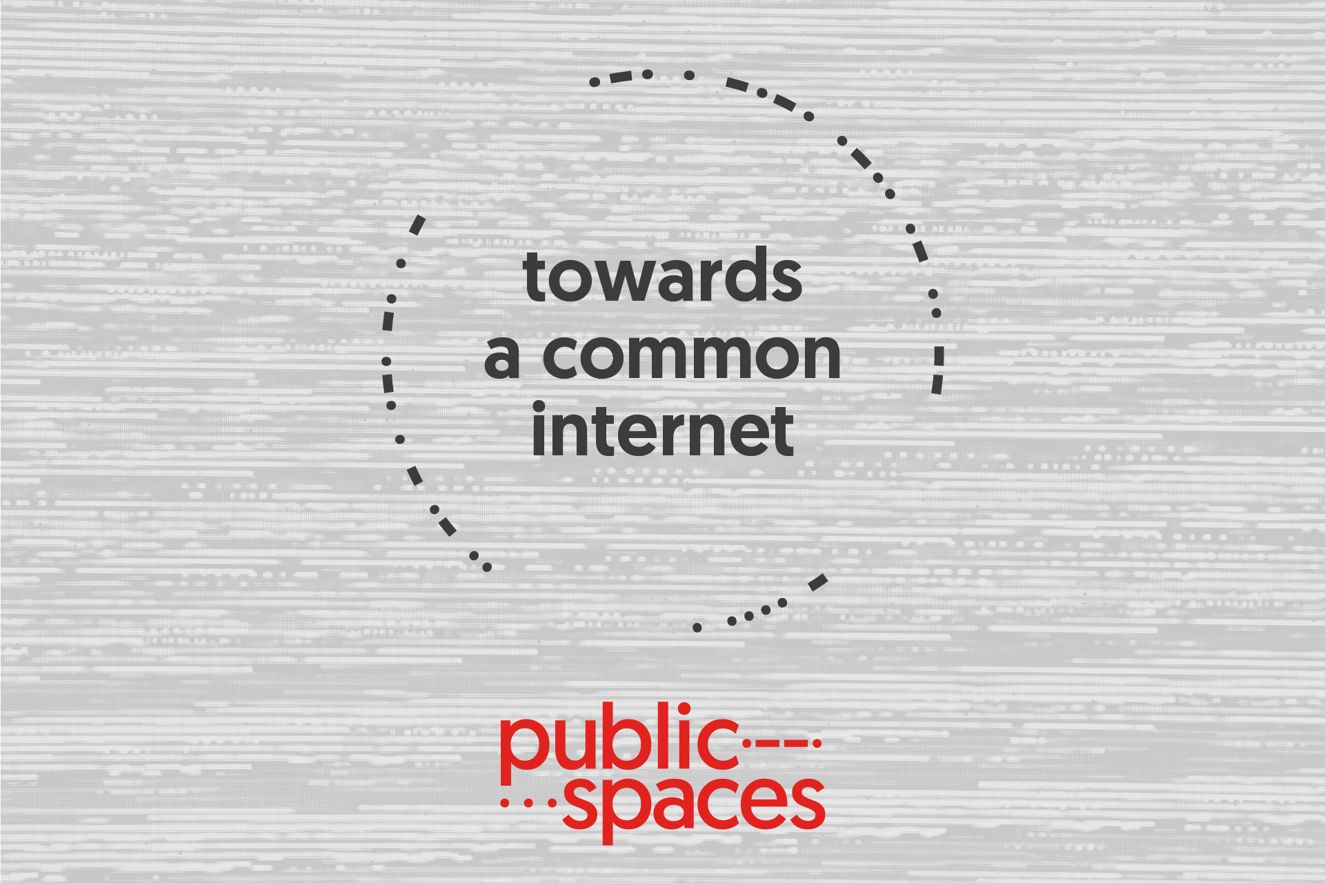 Publicspaces conference - towards a common internet