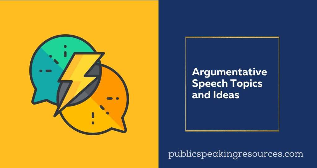 Argumentative Speech Topics and ideas