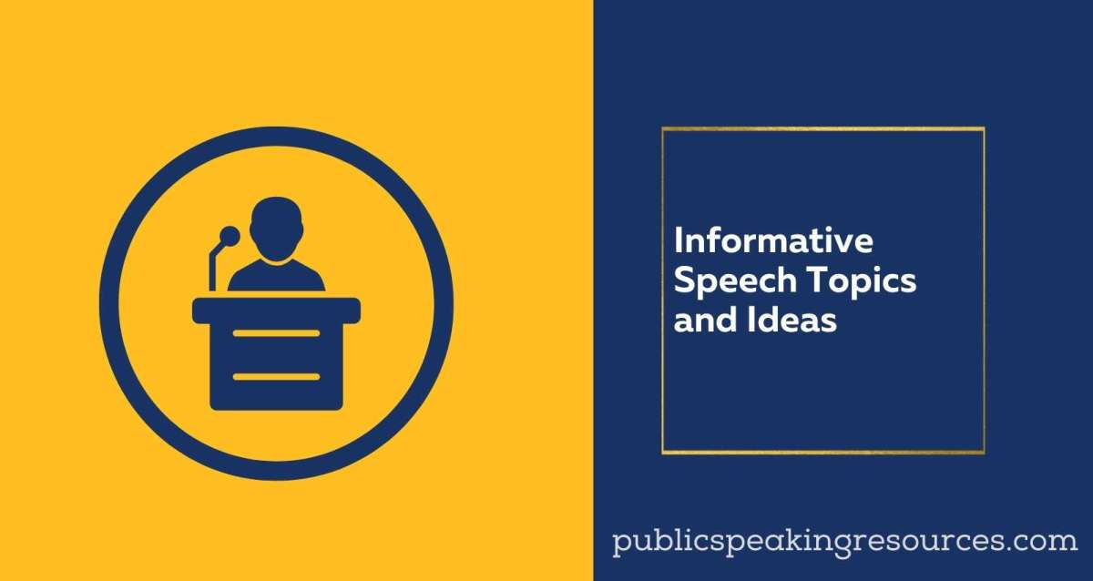 Informative Speech Topics and Ideas
