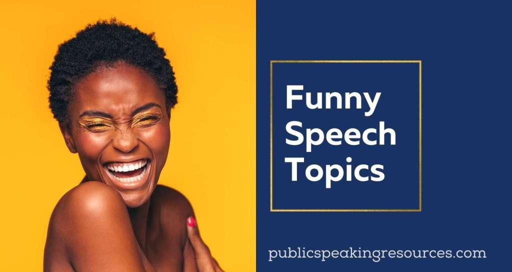 funny speech topics