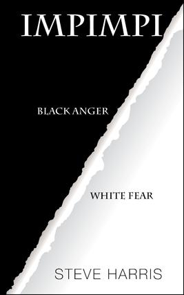 impimpi_Black Anger_White Fear_Steve Harris
