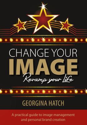 Change-Your-Image-Revamp-your-life-Georgina-Hatch