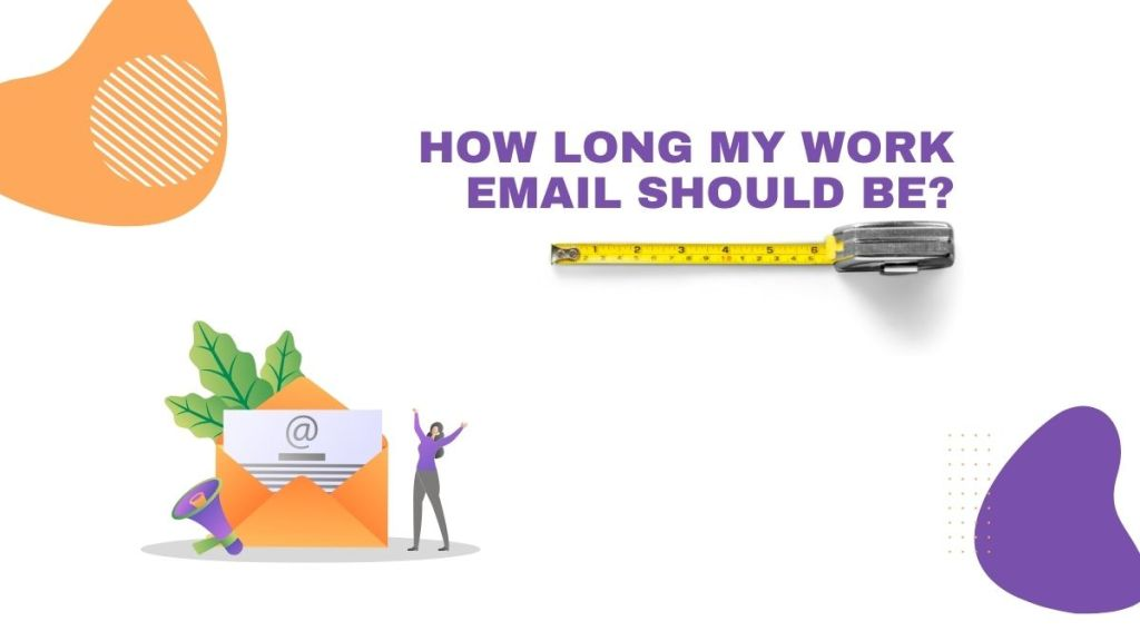 How long a work email should be?