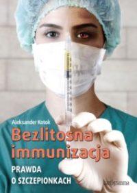 Bezlitosna immunizacja