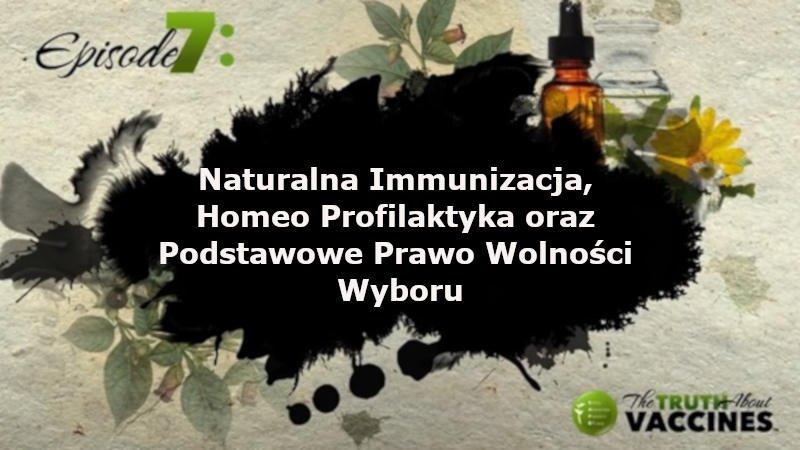 Naturalna Immunizacja, Homeo Profilaktyka oraz Podstawowe Prawo Wolności Wyboru