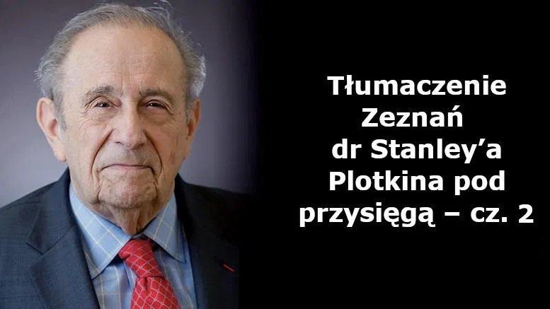 Zeznania Stanley'a Plotkina pod przysięgą – cz. 2
