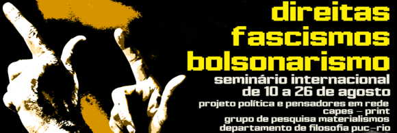 Welcome! You are invited to join a meeting: Seminário Internacional Direitas, Fascismos, Bolsonarismo. After registering, you will receive a confirmation email about joining the meeting.