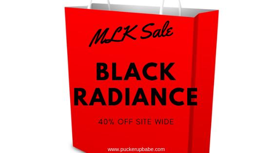 Black Radiance 40% OFF Sitewide MLK 2019 Sale