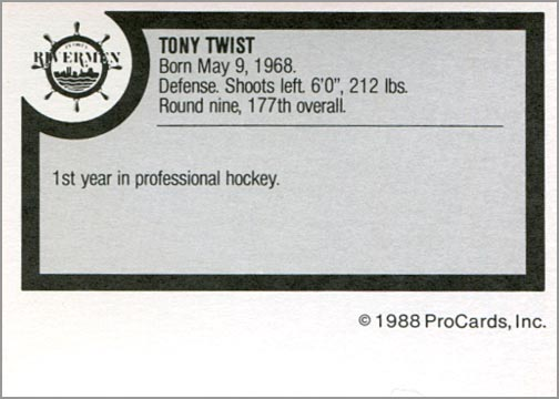 1988-89 ProCards AHL/IHL - Tony Twist (back)