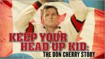 Movie Review: Keep Your Head Up, Kid: The Don Cherry Story