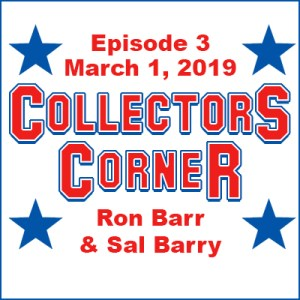 Collectors Corner #3 - March 1, 2019