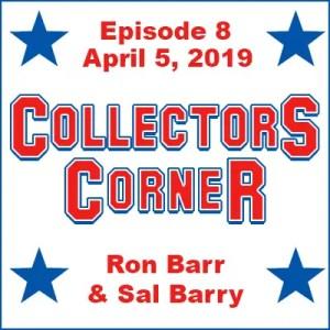 Collectors Corner #8 - April 5, 2019