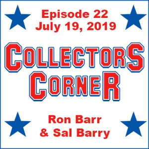 Collectors Corner #22 - PSA and Topps at The 2019 National