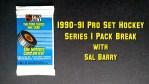 Puck Junk Pack Break: 1990-91 Pro Set Hockey Series 1