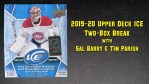 Video: 2019-20 Upper Deck Ice Two-Box Break & Review