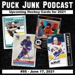 Puck Junk Podcast #95: June 17, 2021