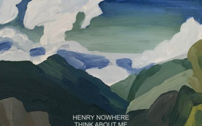 Review: Henry Nowhere – Think About Me (EP)