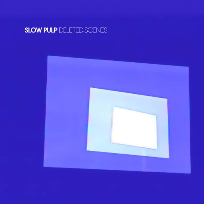 Slow Pulp - 'Deleted Scenes' EP