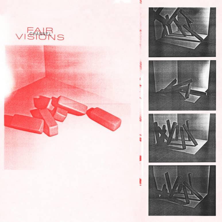 Fair Visions - 'Channel' single