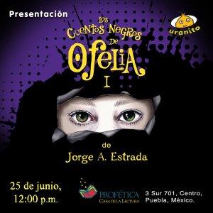 Presentación de 'Los cuentos negros de Ofelia #1' de José A. Estrada