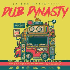 "La Dub Mafia presenta: ""Dub Dinasty"""
